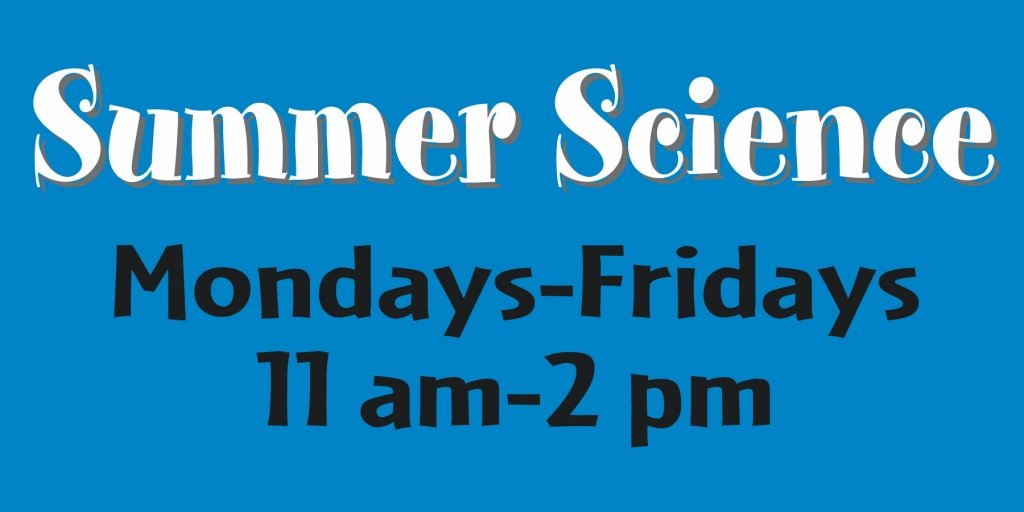 Summer Science Days!
